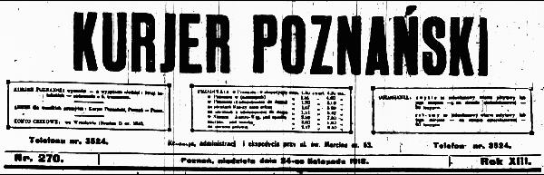 """Nagłówek """"Kuriera Poznańskiego� z 24 listopada 1918 r."""